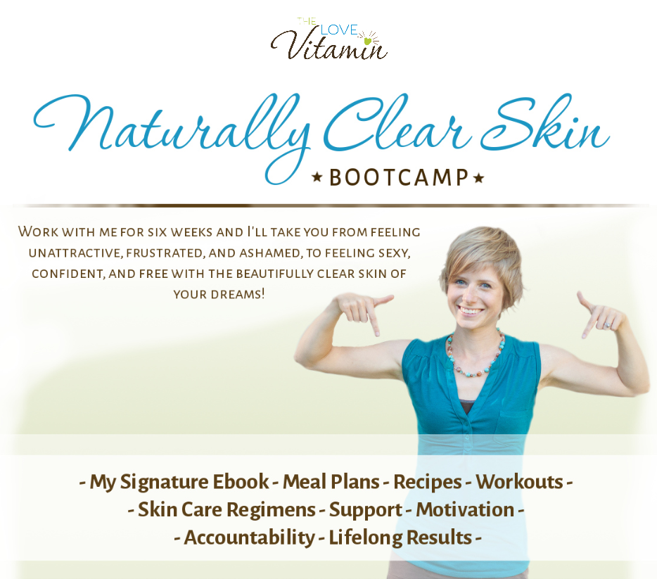 Naturally Clear Skin Bootcamp - The Love Vitamin 2014-10-14 21-48-49